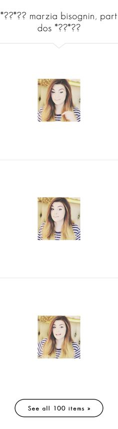 """""""*✲゚*。✧ marzia bisognin, part dos *✲゚*。✧"""" by winehxuse ❤ liked on Polyvore featuring marzia, marzia bisognin, people and pictures"""