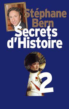 Secrets d'Histoire 2 - Stéphane Bern #Livre #Histoire #Secret