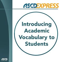 Are you unsure about the most effective way to introduce academic vocabulary to your students? Try this five-step process.