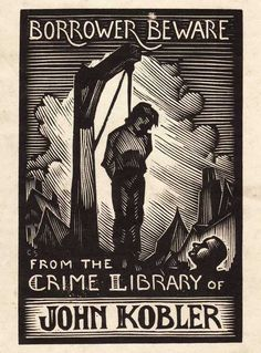 When Book Lovers Guarded Their Prized Possessions With Tiny Artworks- article about bookplates Ex Libris, Woodcut Art, Vintage Typography, Personalized Books, Book Images, Cool Posters, Book Lovers, Book Art, Film