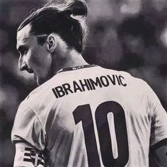 Zlatan Ibrahimovic one of my favo players.