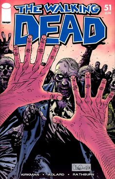 The cover to The Walking Dead #51 (2008), art by Charlie Adlard & Cliff Rathburn