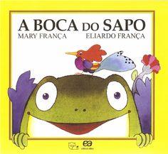 Capa do livro A BOCA DO SAPO, de Mary França e Eliardo França