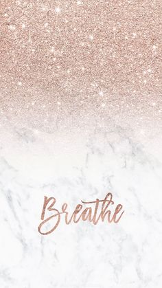 iphone wallpaper rose gold Rose gold glitter ombre white marble breathe typography Iphone background by audrey chenal Gold Wallpaper Background, Gold Glitter Background, Rose Gold Wallpaper, Cute Wallpaper Backgrounds, Iphone Backgrounds, Trendy Wallpaper, Backgrounds Marble, Calming Backgrounds