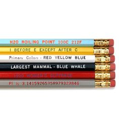"""This set of No. 2 pencils from Paper Pastries is printed with a half dozen factoids that every good student should know: from """"I before E except after C"""" and """"Largest Mammal- Blue Whale""""."""