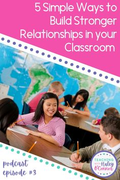 Now available on Spotify & Apple Podcast: Today we'll talk about 5 simple ways to strengthen your relationships with students. We want our students to know that we care about them and that we're here for them, and there are simple things we can do to show this to them. | Podcast for Teachers | Resources for Elementary Teachers | Social Emotional Learning |