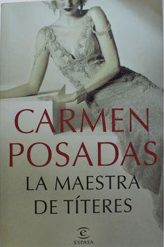 "Carmen POsadas. ""La maestra de títeres"". Editorial Espasa Conte, Walmart Shopping, Reyes, Madrid, Editorial, Products, Emperor, Wrestling, Teachers"