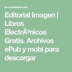 Editorial Imagen | Libros Electrónicos Gratis. Archivos ePub y mobi para descargar