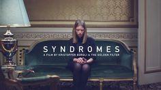 SYNDROMES - a short film by Kristoffer Borgli & The Golden Filter by The Golden Filter. A FILM BY KRISTOFFER BORGLI & THE GOLDEN FILTER