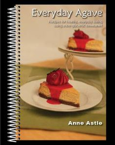 Great agave cookbook! Good alternative for diabetic desserts.