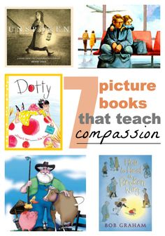 7 picture books that teach children about compassion and kindness toward others, in our #RaiseaReader blog. Click for details.