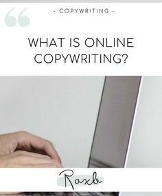 What is Online Copywriting? Copywriting, Search Engine, Helpful Hints, How To Find Out, Advice, Blog, Useful Tips, Tips, Blogging