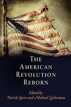 The American Revolution Reborn (Early American Studies) b... https://www.amazon.com/dp/B01M241MJF/ref=cm_sw_r_pi_dp_x_pKVpybHJTSF4C
