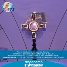 Tendremos Adoración Eucarística el 6 de junio,  Sta. Misa 10 a.m. en la Capilla de nuestra sede. Exposición del Santísimo hasta las 8 p.m.