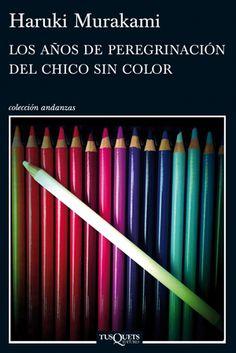 Los años de peregrinación del chico sin color. Los libros más destacados de 2013