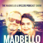 Podcast Madbello & Dyezzie