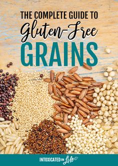 The Complete Gluten-Free Grains List 9 Grains For Every Cook The Complete Guide to Gluten-Free GrainsWhen our whole family started to move towards a gluten-free diet the first few months were the hardest glutenfree glutenfreegrains Sin Gluten, No Gluten Diet, Gluten Free Diet Plan, Lactose Free Diet, Foods With Gluten, Gluten Free Recipes, Gluten Free Food List, Gluten Free Cooking, Diet Recipes
