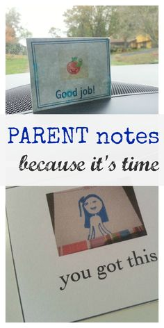 notes for mom (or dad) -- because we ALL need them  #parenting #weteach