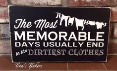 The most memorable days usually end in the dirtiest clothes. Laundry room sign. Laundry room decor. Painted wood sign by TinasTinkers on Etsy