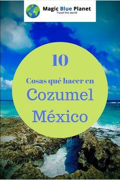 Si no quieres tomar el sol en una de las impresionantes playas de la isla, Cozumel es el lugar perfecto para explorar la vida en la isla. Es que de hecho, para una isla tan chiquita, hay bastante qué ver en Cozumel...  #magicblueplanet #cozumel #mexico #quintanaroo #mexicodesconocido Cozumel Mexico, Travel, Sun, Fun Activities, Exploring, Things To Do, Beaches, Funny Stuff, Islands