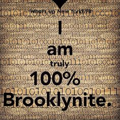 I am 100% Brooklyn no matter where I am #imsobrooklyn