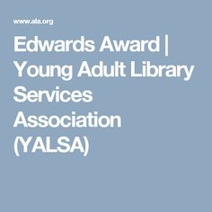 Edwards Award | Young Adult Library Services Association (YALSA)