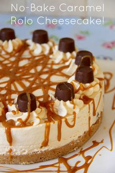 NO-BAKE CARAMEL ROLO CHEESECAKE - Caramel creamy cheesecake filling on top of a delicious buttery biscuit base drizzled with an extra bit of caramel and packed full of Rolo's – A delicious dessert perfect for every occasion!