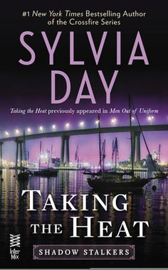 Taking the Heat by Sylvia Day, Click to Start Reading eBook, From Sylvia Day, the #1 New York Times bestselling author of the Crossfire novels, comes Taking the H