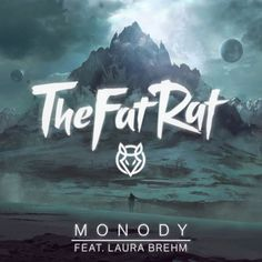 Monody - Radio Edit, a song by TheFatRat, Laura Brehm on Spotify