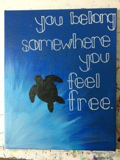 DIY hand painted turtle canvas with quote. Diy Canvas Art, Canvas Painting Quotes, Canvas Crafts, Painted Canvas Quotes, Painted Canvas Diy, Canvas Ideas, Paintings On Canvas Easy, Quotes On Canvas, Canvas Canvas