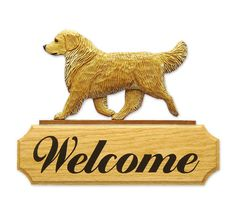 3 Coat Styles-Golden Retriever Show Welcome Sign. Home,Yard & Garden Dog Wood Signs Products.