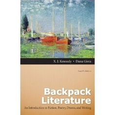 Backpack Literature: An Introduction to Fiction, Poetry, Drama, and Writing (4th Edition - In pretty good shape, some crinkles on the cover edges are a little bent, No writing in the book  - http://buytrusts.com/giftsets/books/backpack-literature-an-introduction-to-fiction-poetry-drama-and-writing-4th-edition-2