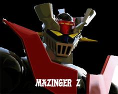 mazinger z - Bing Imágenes