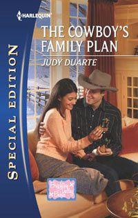 THE COWBOY'S FAMILY PLAN, September 2012 Silhouette Special Edition  Judy Duarte - www.judyduarte.com - Award Winning Romance Author