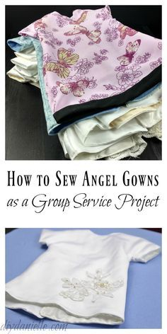 Tutorial on how to sew Angel Gowns from upcycled wedding dresses as a group service project. Our MOPS group made 13 gowns to donate.