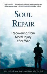 Soul Repair – Recovering from Moral Injury after War. Spiritual Growth.