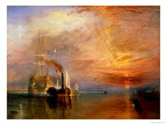 "The ""Fighting Temeraire"" Tugged to her last berth to be broken up.  William Turner               (sad and beautiful)"