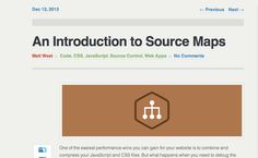 An Intro t0 Source Maps - http://blog.teamtreehouse.com/introduction-source-maps