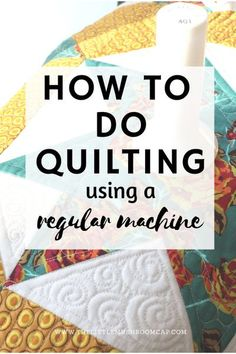 Machine À Quilter, Sewing Machine Projects, Machine Quilting Patterns, Sewing Machines, Machine Quilting Tutorial, Quilting For Beginners, Quilting Tutorials, Quilting Tips, Quilting Designs