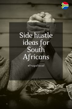 The interwebs are well known for cheesy Americanised side hustle ideas. I want to look into a different direction – what side hustles could work for you in a South African context?