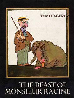 The Beast of Monsieur Racine - Tomi Ungerer (http://www.freedomtoread.ca/challenged-works/the-beast-of-monsieur-racine/)