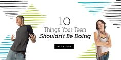 Even for the teens who are responsible for their age, there is typical teenage behavior they should not be doing. iMOM shares 10 of those things.