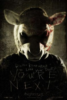 You're Next - Release Date August 23, 2013. Mos def waiting on this movie! Now I'm wondering which horror movie will be my favorite this year. This, EVIL DEAD, & THE CONJURING are looking like the front runners so far. I at least hope they're as good as MAMA was.