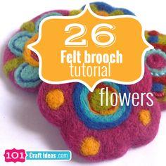 26 felt brooch tutorial - 101 Craft Ideas.com