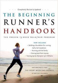 #readmore2016 #lifegoals The beginning runner's handbook : the proven 13-week walk/run program
