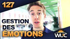 Gestion des émotions – #WUC 127 | David Laroche