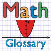 MathTerms ($0.00) MathTerms is an illustrated glossary of mathematics terms in English and Spanish. The app includes almost 1,000 entries for middle- and high-school mathematical concepts.
