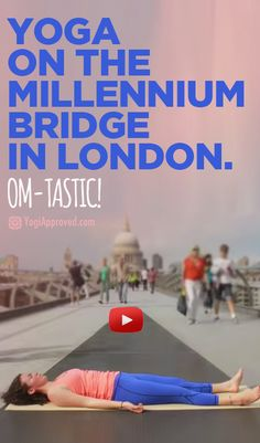 Yoga On The Millennium Bridge in London (Video)