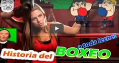 Historia del Boxeo a toda Leche!