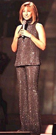 As Barbra was when I saw her in Sydney 2000.